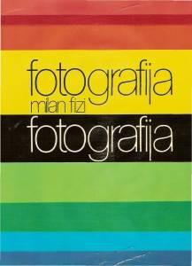 Milan Fizi: Fotografija